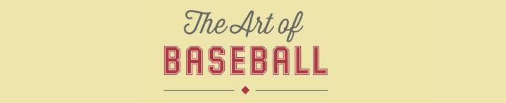 The Art of Baseball