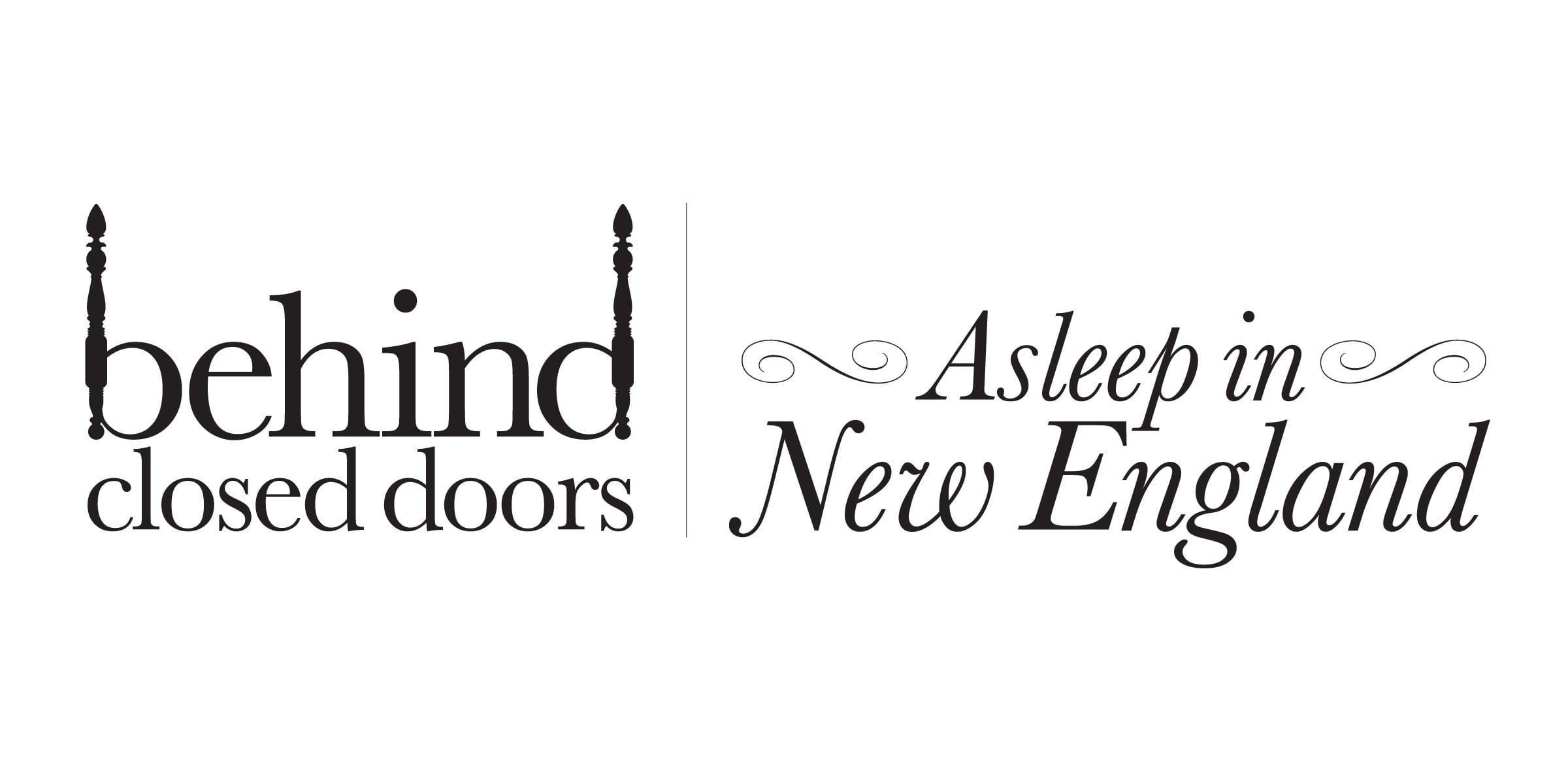 Behind Closed Doors: Asleep in New England